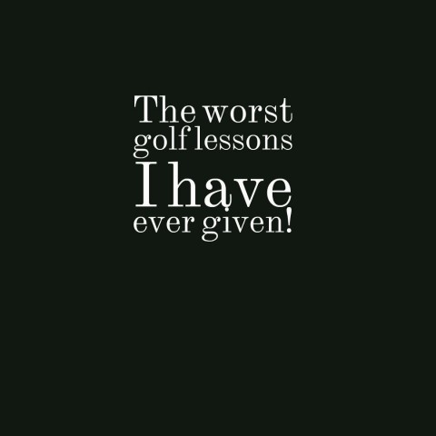 quotes-The-worst-golf-less_20180105-102720_1